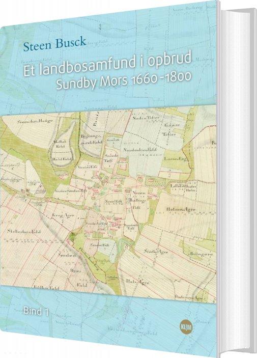 Image of   Et Landbosamfund I Opbrud I+ii - Steen Busck - Bog