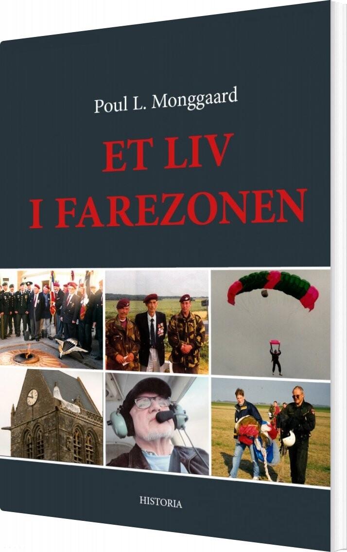 Image of   Et Liv I Farezonen - Poul Monggaard - Bog