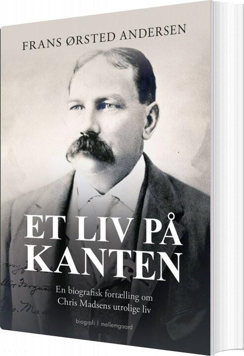 Image of   Et Liv På Kanten - Frans ørsted Andersen - Bog