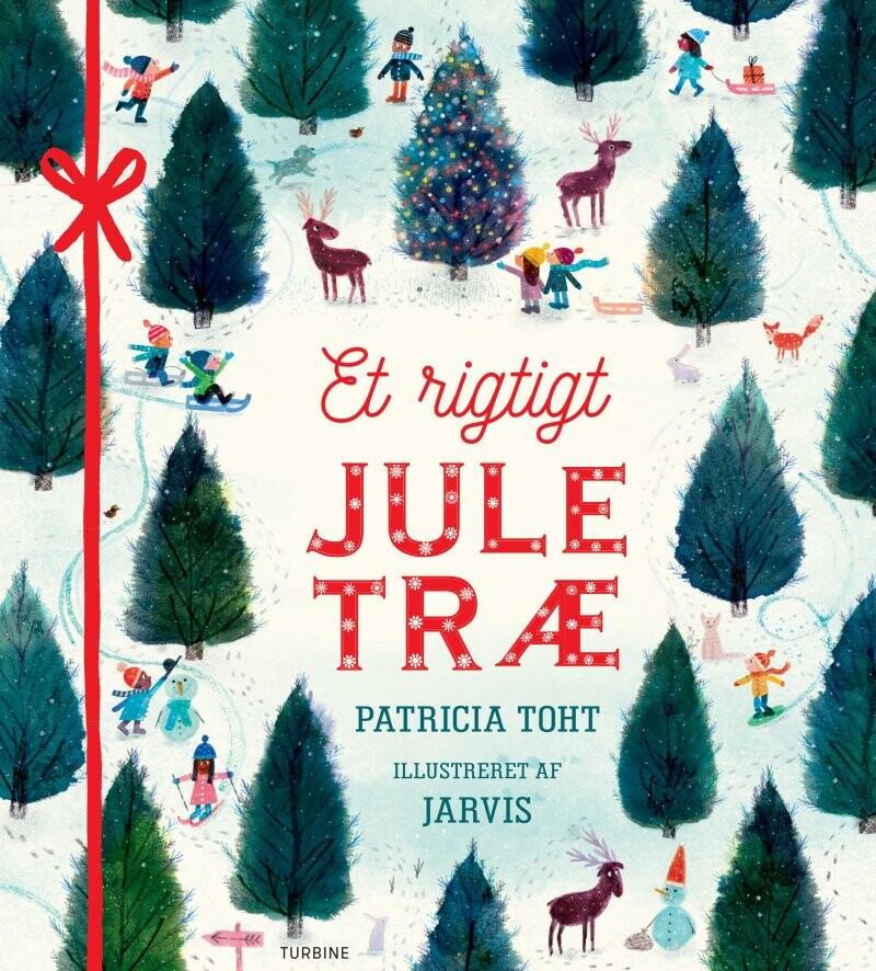 Billede af Et Rigtigt Juletræ - Patricia Toht - Bog