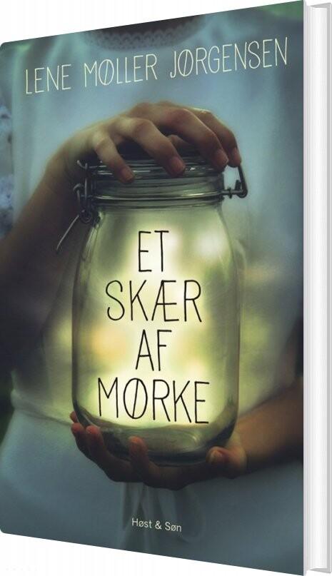 Billede af Et Skær Af Mørke - Lene Møller Jørgensen - Bog