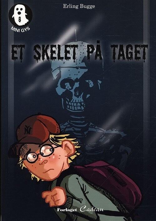 Image of   Et Skelet På Taget - Erling Bugge - Bog