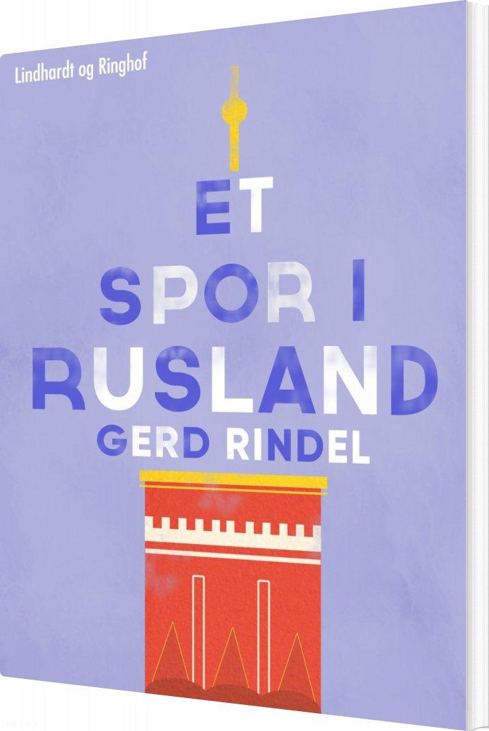 Image of   Et Spor I Rusland - Gerd Rindel - Bog