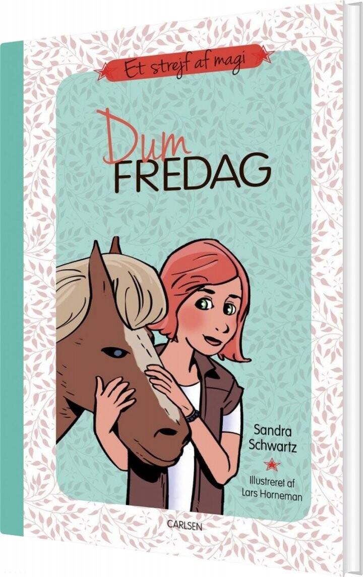 Et Strejf Af Magi 6 - Dum Fredag - Sandra Schwartz - Bog