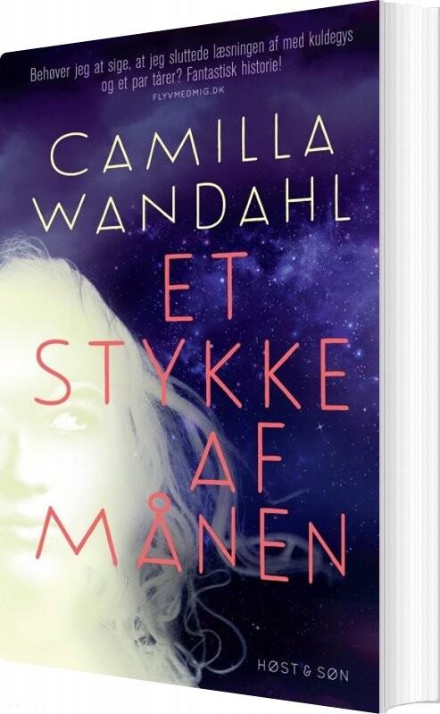 Image of   Et Stykke Af Månen - Camilla Wandahl - Bog