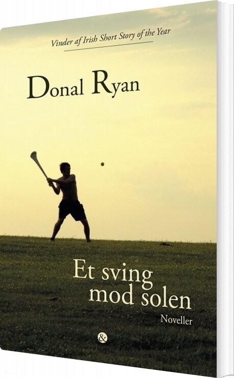 Et Sving Mod Solen - Donal Ryan - Bog