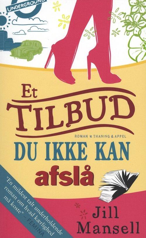 Image of   Et Tilbud Du Ikke Kan Afslå - Jill Mansell - Bog