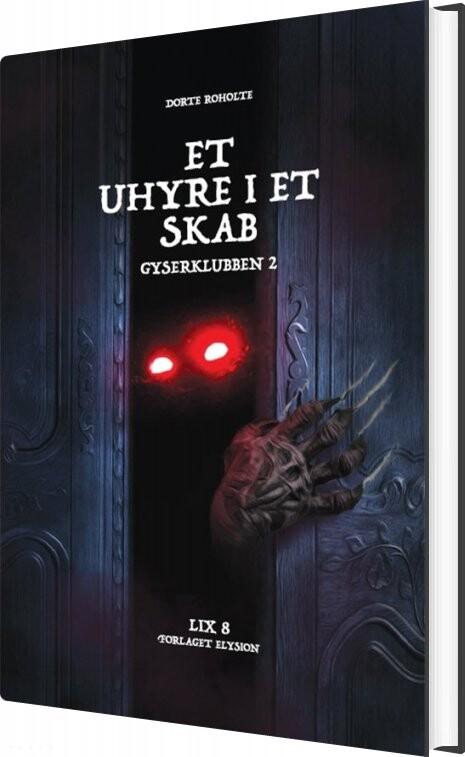 Image of   Et Uhyre I Et Skab - Dorte Roholte - Bog