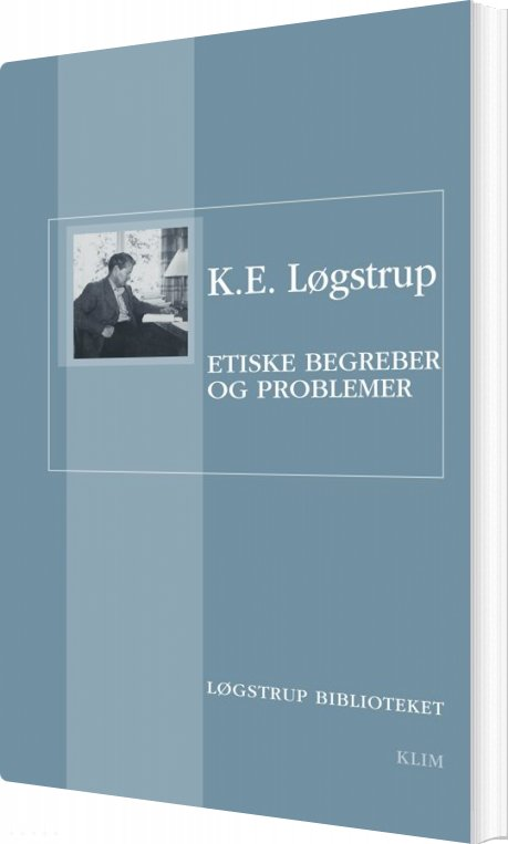 Image of   Etiske Begreber Og Problemer - K.e. Løgstrup - Bog