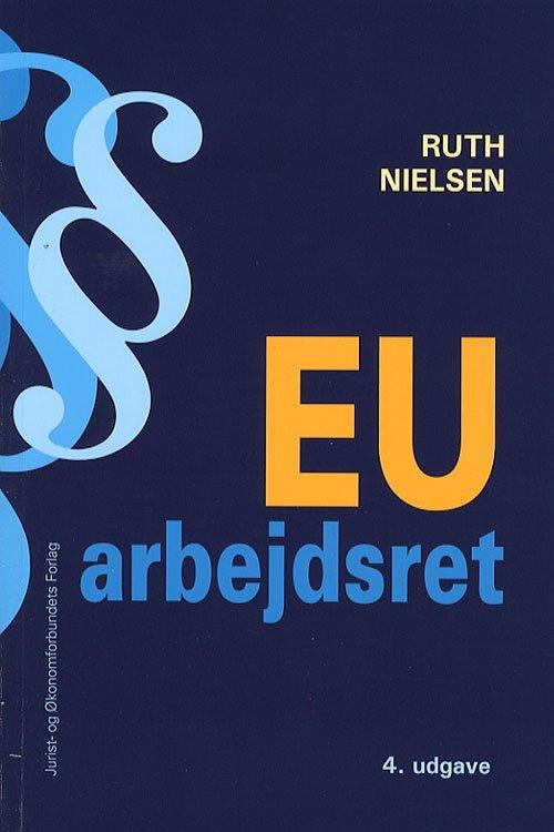 Image of   Eu-arbejdsret - Nielsen R - Bog