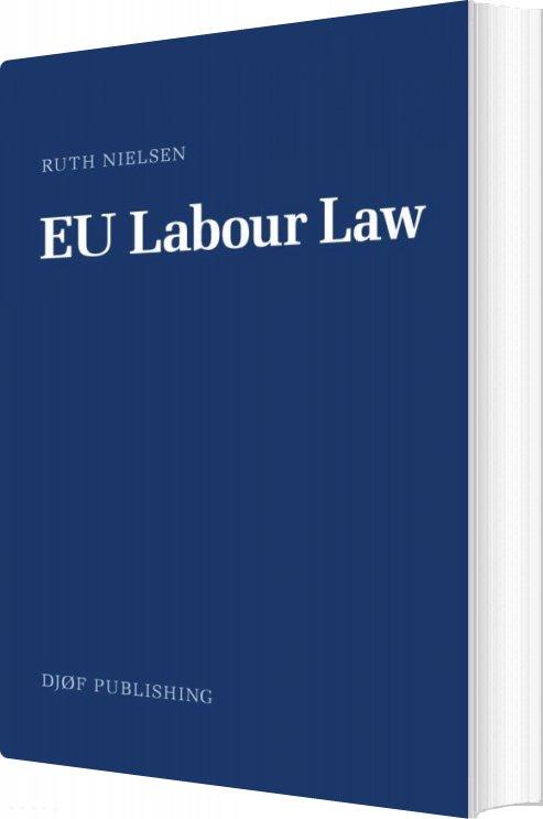 Image of   Eu Labour Law - Ruth Nielsen - Bog