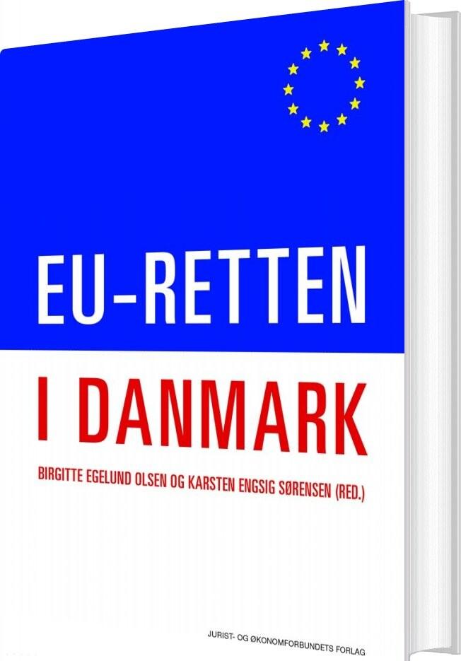 Eu-retten I Danmark - Karsten Engsig Sørensen - Bog