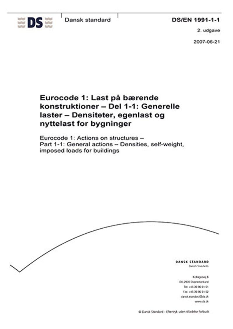 Image of   Eurocode 1: Last På Bærende Konstruktioner - Del 1-1: Generelle Laster - Densiteter, Egenlast Og Nyttelast For Bygninger - Diverse - Bog