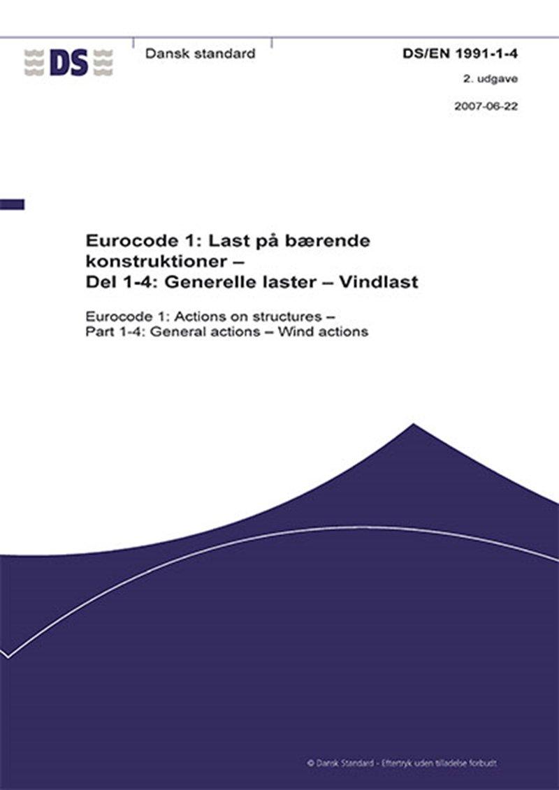 Image of   Eurocode 1: Last På Bærende Konstruktioner - Del 1-4: Generelle Laster - Vindlast - Diverse - Bog