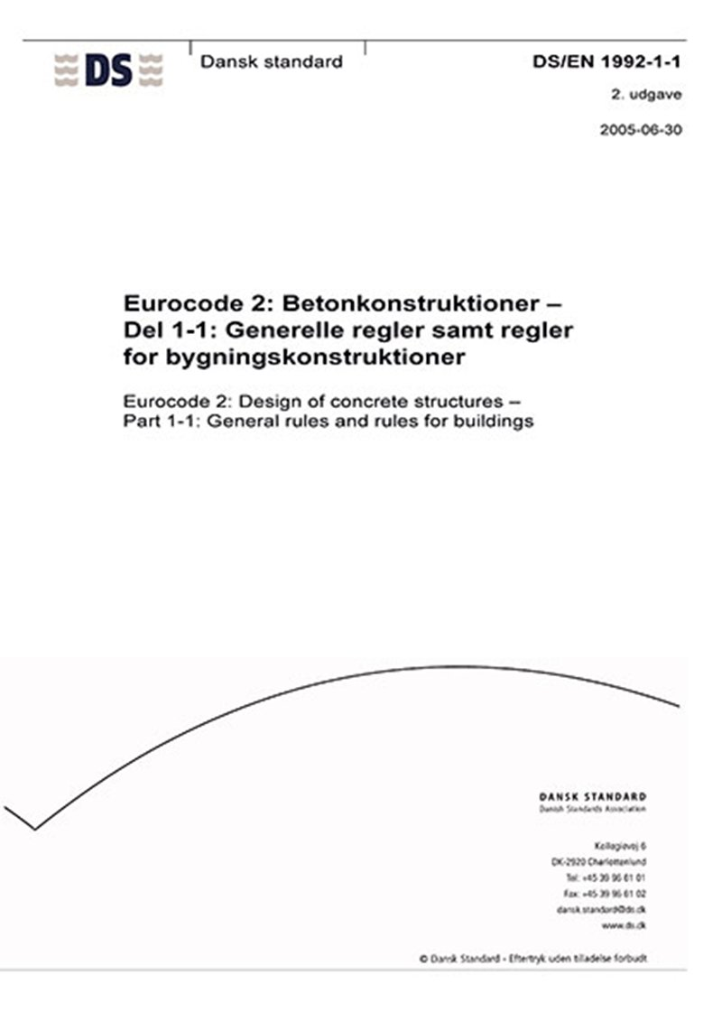 Image of   Eurocode 2: Betonkonstruktioner - Del 1-1: Generelle Regler Samt Regler For Bygningskonstruktioner - Diverse - Bog