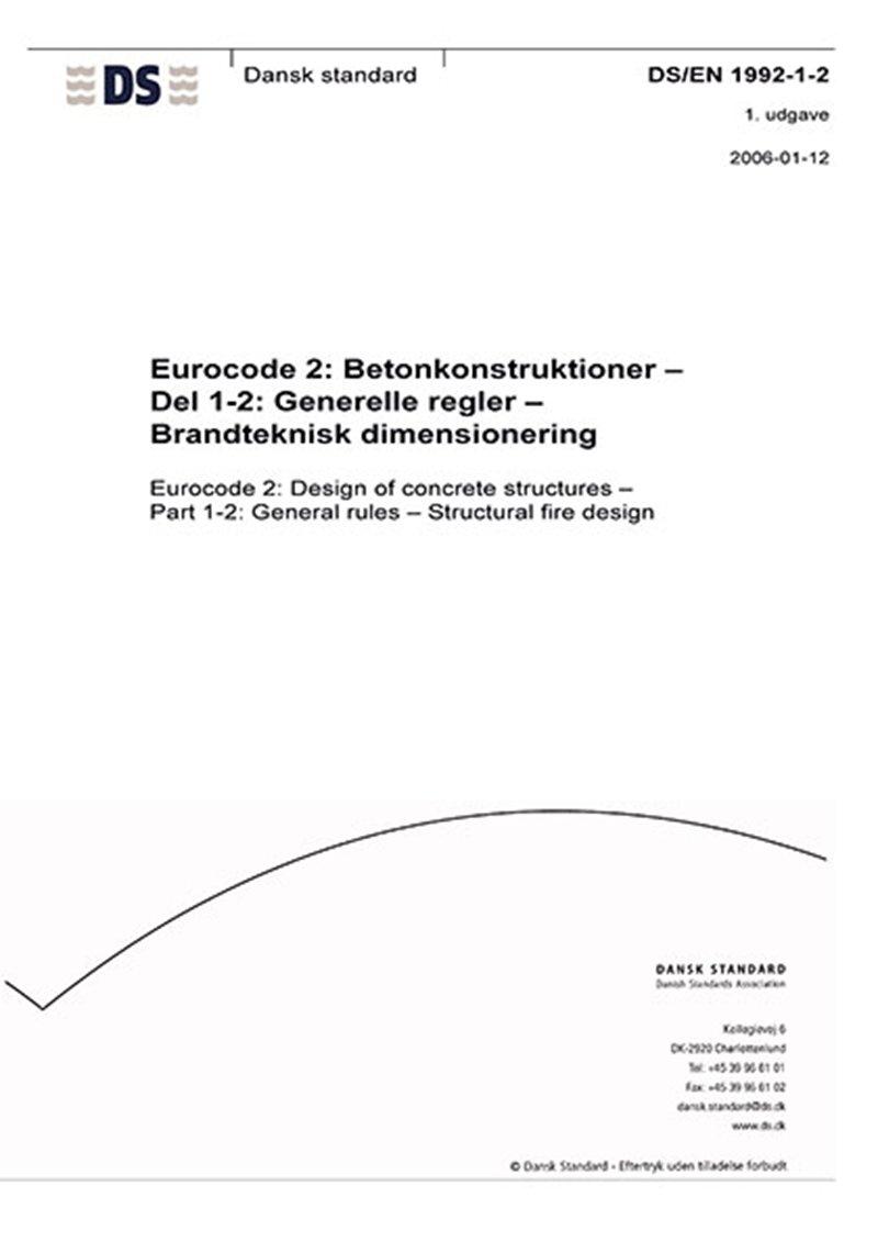 Image of   Eurocode 2: Betonkonstruktioner - Del 1-2: Generelle Regler - Brandteknisk Dimensionering - Diverse - Bog
