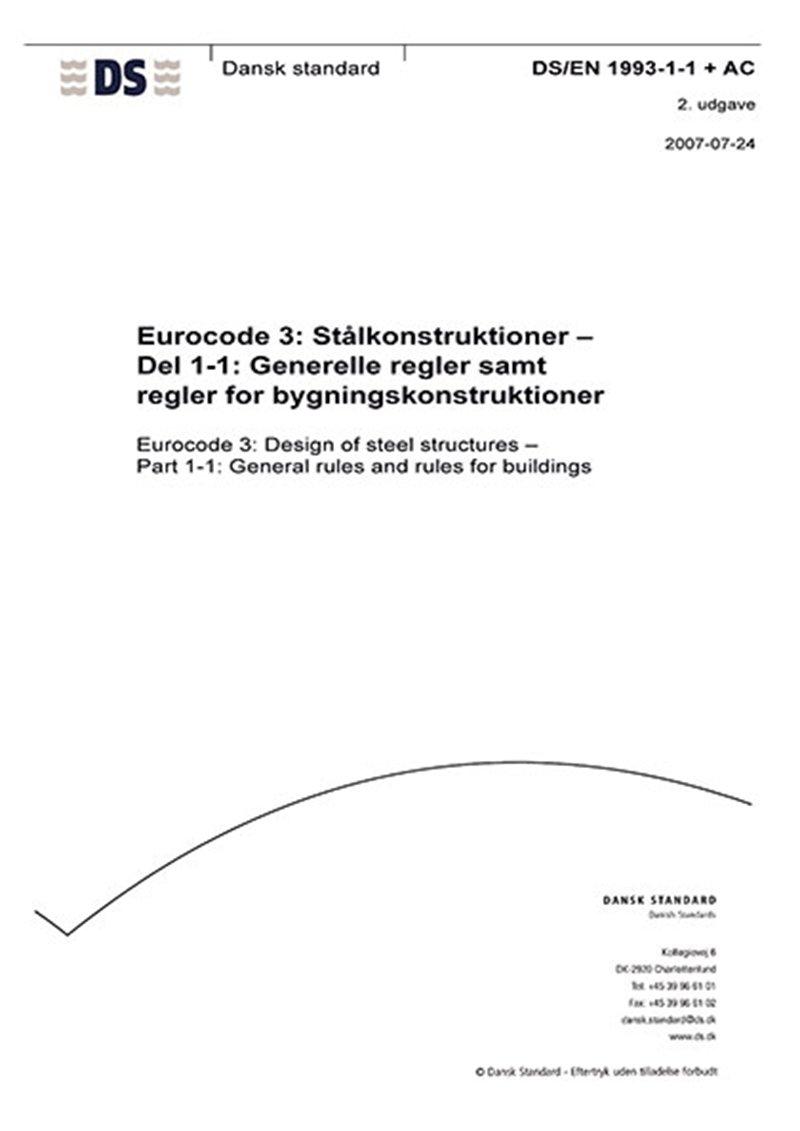 Image of   Eurocode 3: Stålkonstruktioner - Del 1-1: Generelle Regler Samt Regler For Bygningskonstruktioner - Diverse - Bog