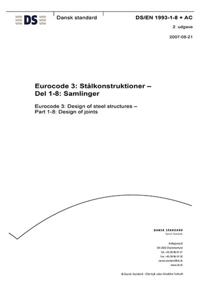 Image of   Eurocode 3: Stålkonstruktioner - Del 1-8: Samlinger - Diverse - Bog