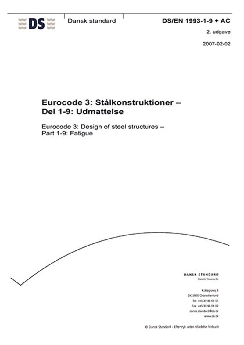 Image of   Eurocode 3: Stålkonstruktioner - Del 1-9: Udmattelse - Bog