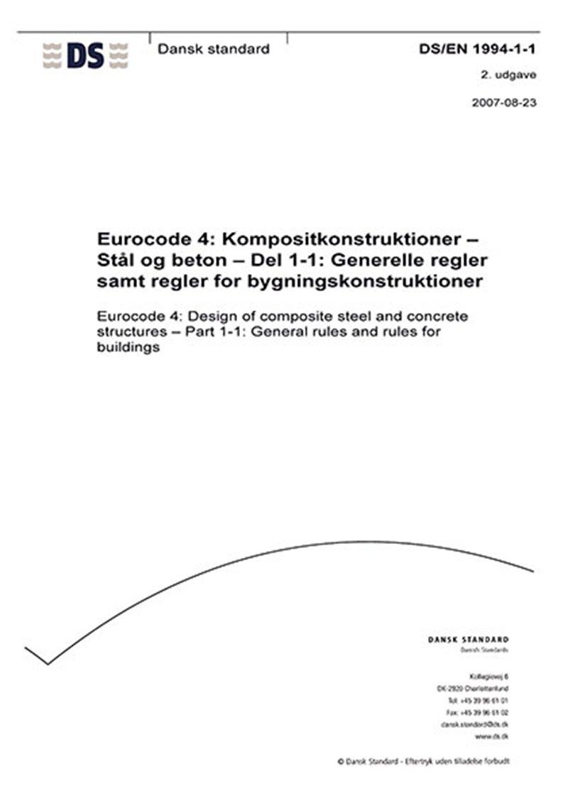 Image of   Eurocode 4: Kompositkonstruktioner - Stål Og Beton - Del 1-1: Generelle Regler Samt Regler For Bygningskonstruktioner - Dansk Standard - Bog