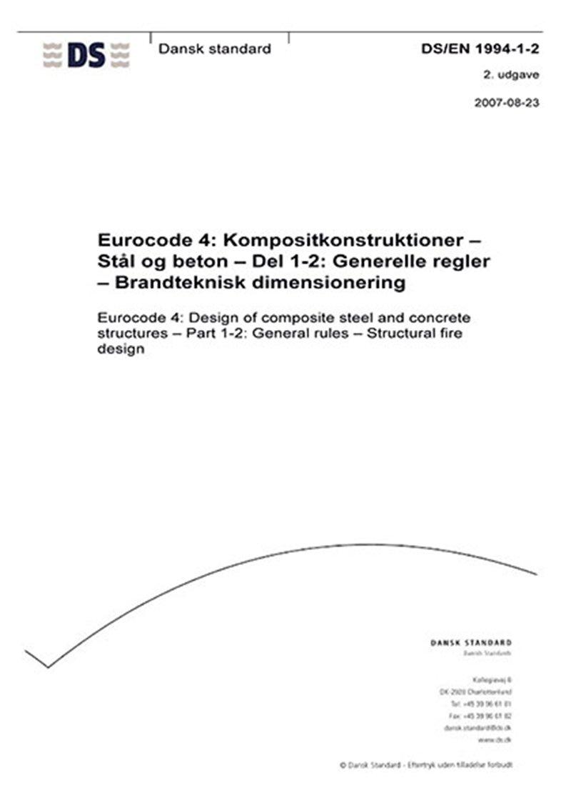 Image of   Eurocode 4: Kompositkonstruktioner - Stål Og Beton - Del 1-2: Generelle Regler - Brandteknisk Dimensionering - Bog