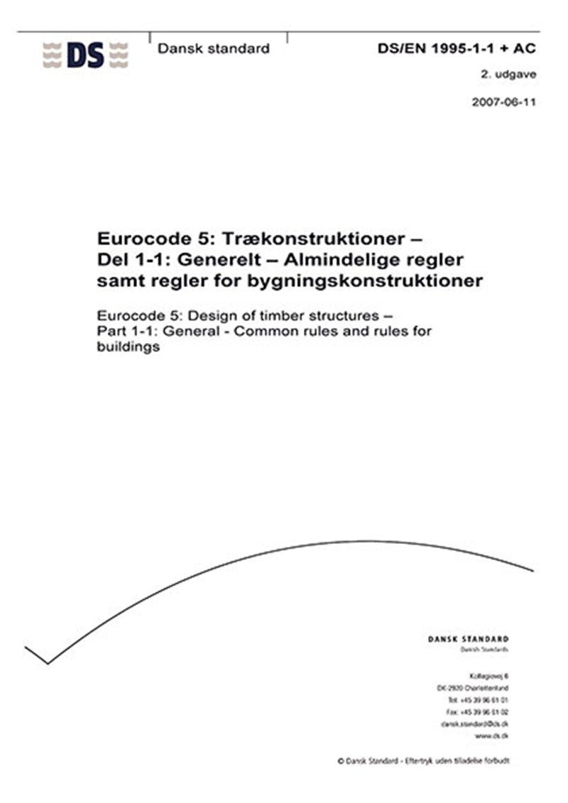 Image of   Eurocode 5: Trækonstruktioner - Del 1-1: Generelt - Almindelige Regler Samt Regler For Bygningskonstruktioner - Diverse - Bog