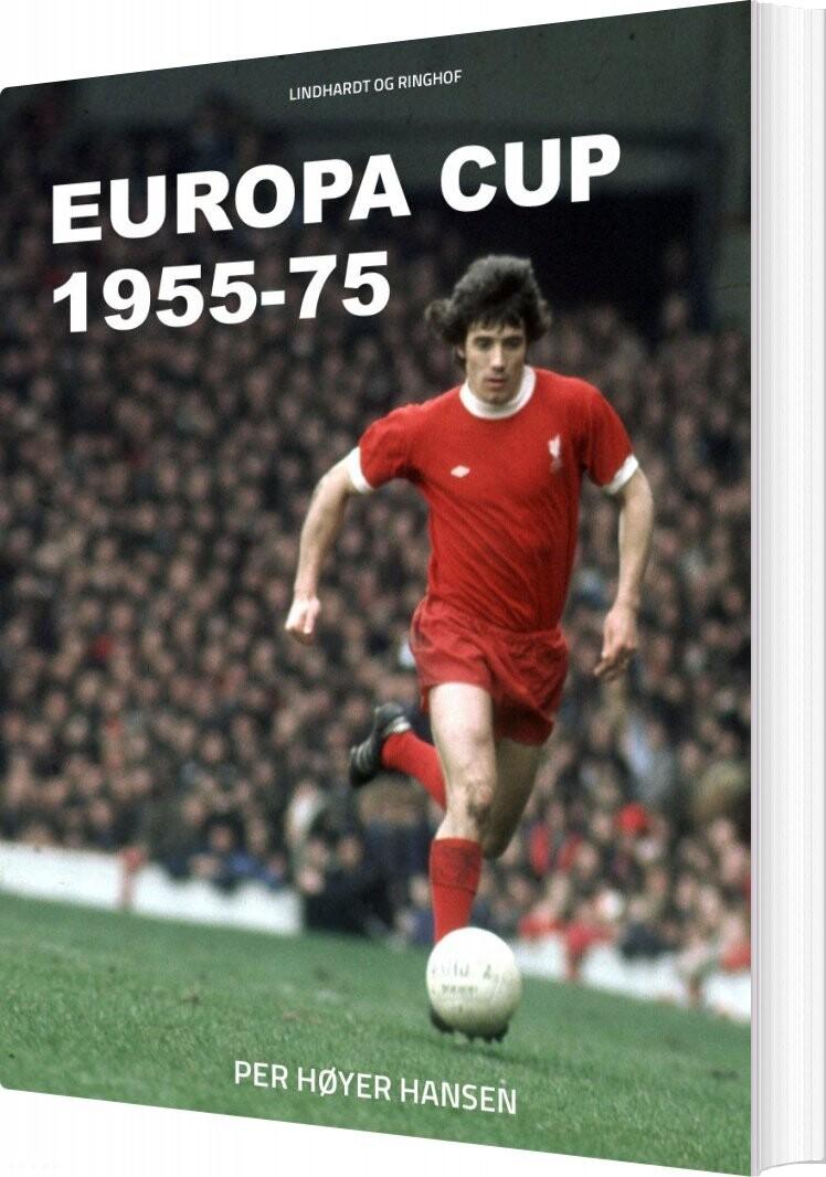 Image of   Europa Cup 1955-75 - Per Høyer Hansen - Bog