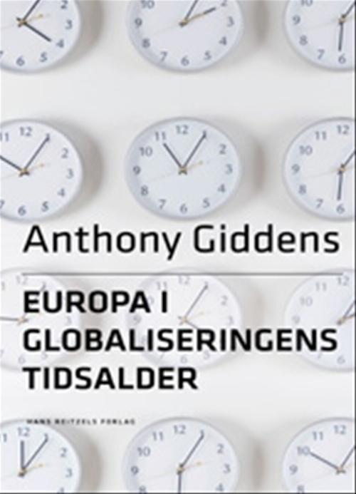 Image of   Europa I Globaliseringens Tidsalder - Anthony Giddens - Bog