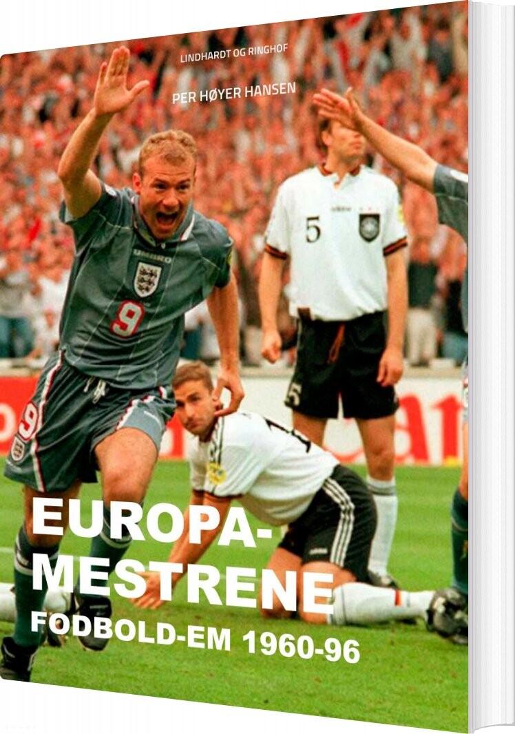 Image of   Europa-mestrene: Fodbold-em 1960-96 - Per Høyer Hansen - Bog