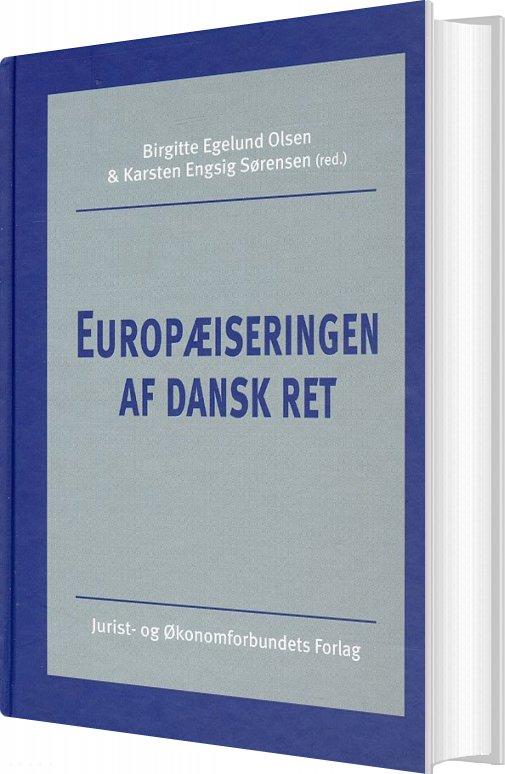 Image of   Europæiseringen Af Dansk Ret - H. Isager - Bog