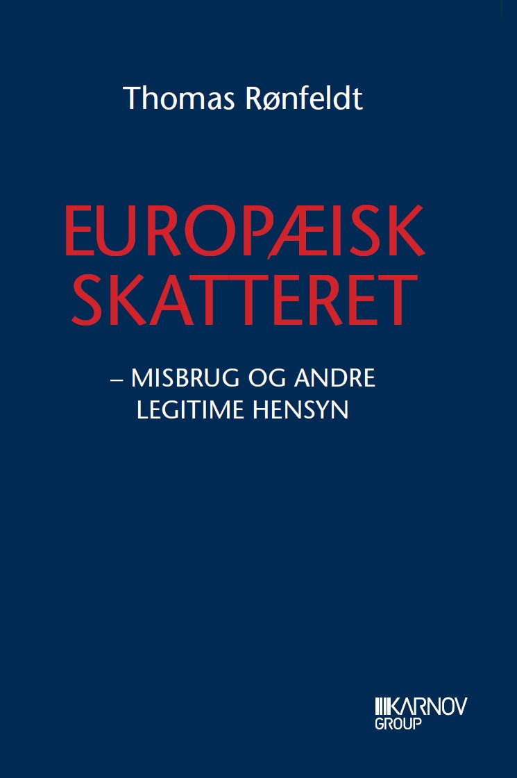 Image of   Europæisk Skatteret I - Thomas Rønfeldt - Bog