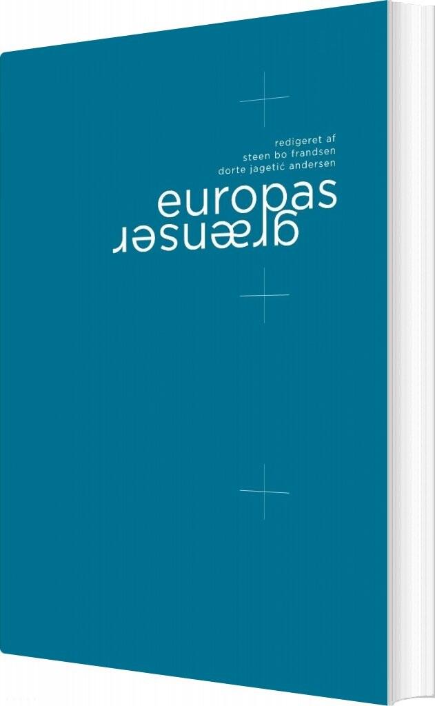 Europas Grænser - Steen Bo Frandsen - Bog