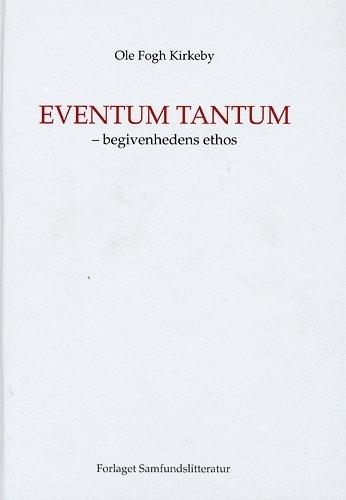 Image of   Eventum Tantum - Ole Fogh Kirkeby - Bog