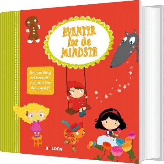 Eventyr For De Mindste - Fanny Bruun - Bog