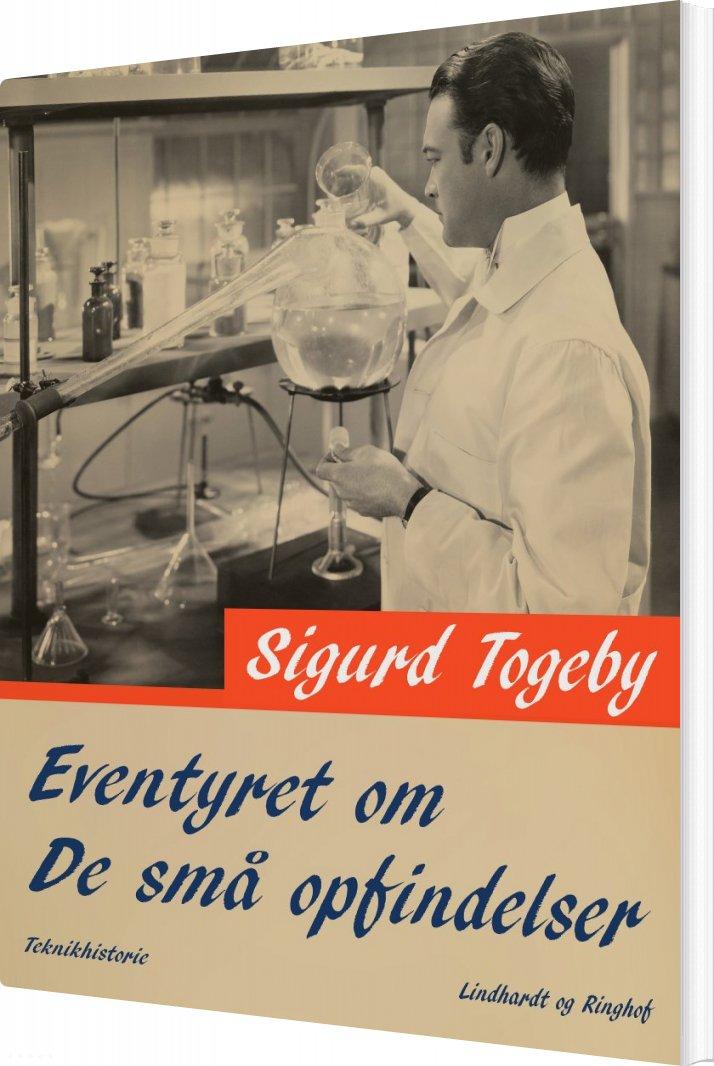 Image of   Eventyret Om De Små Opfindelser - Sigurd Togeby - Bog