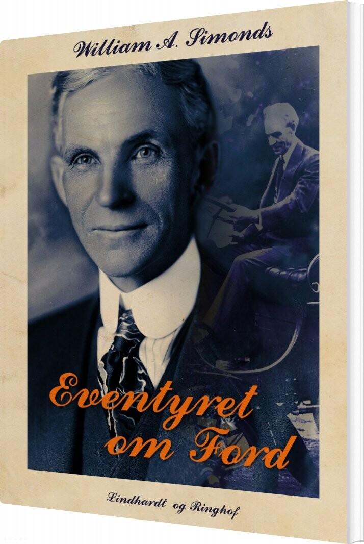 Eventyret Om Ford - William A. Simonds - Bog