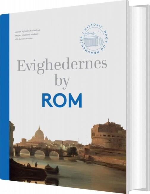 Evighedernes By Rom - Nils Arne Sørensen - Bog
