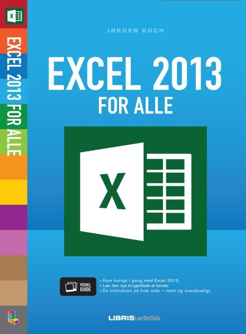 Image of   Excel 2013 For Alle - Jørgen Koch - Bog
