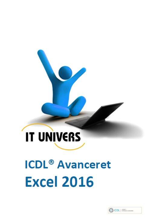 Image of   Excel 2016 - Icdl Avanceret - Charlotte Cederstrøm - Bog