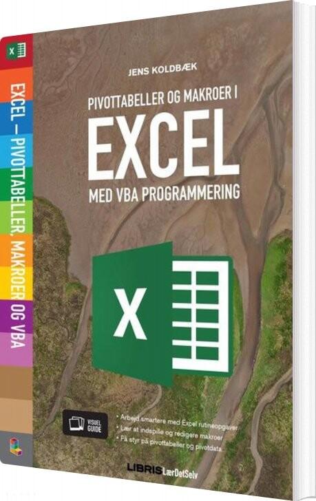 Image of   Excel Pivottabeller, Vba Og Makroer - Jens Koldbæk - Bog