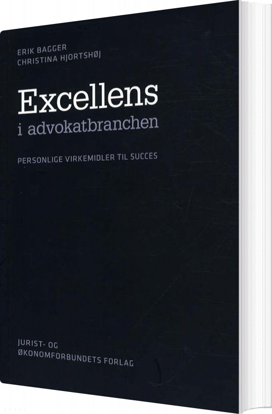 Excellens I Advokatbranchen - Erik Bagger - Bog