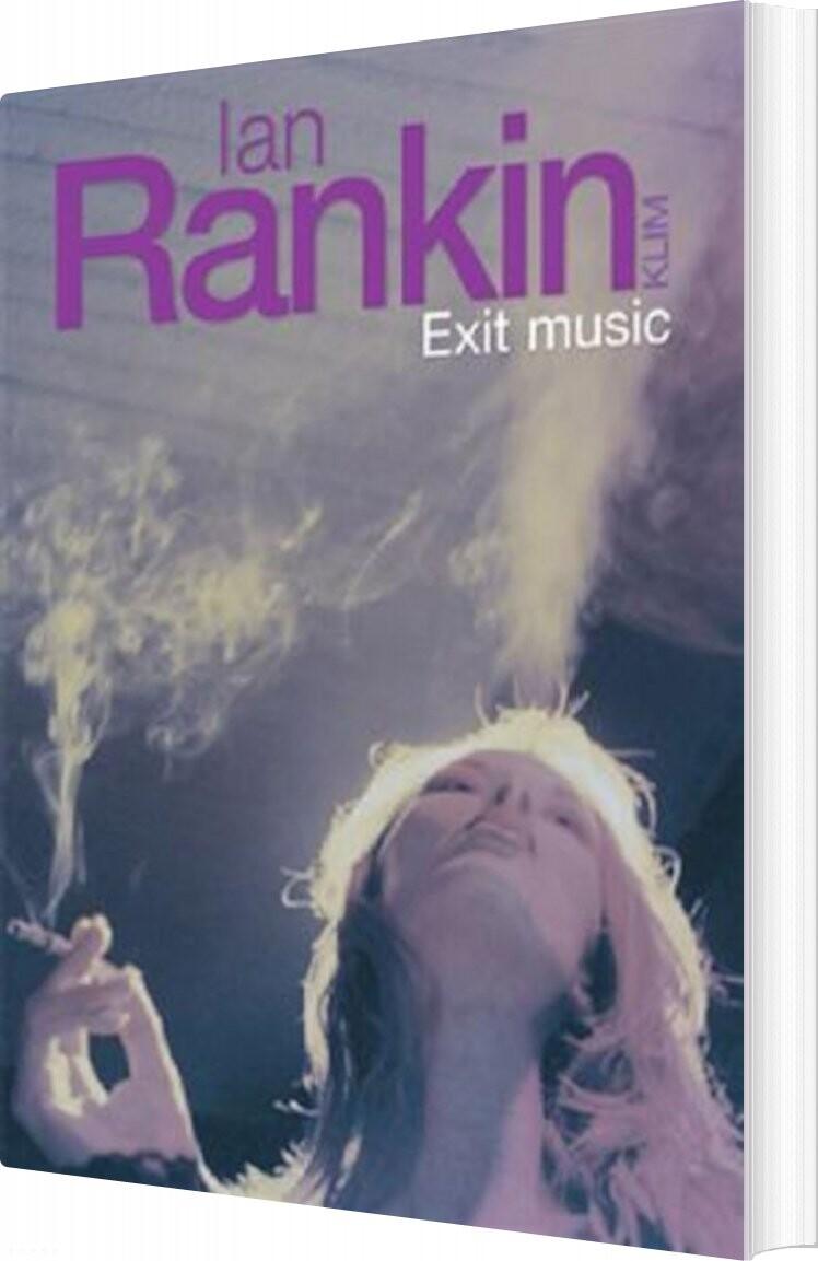 Exit Music - Ian Rankin - Bog