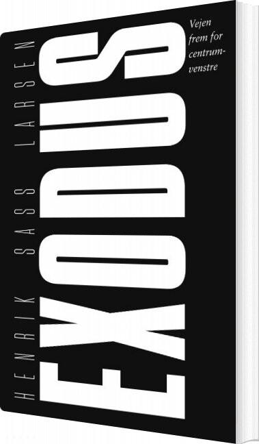 Exodus - Henrik Sass Larsen - Bog