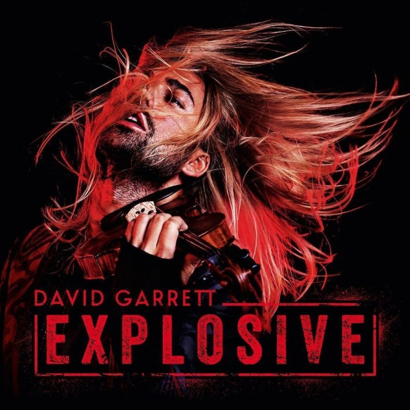 Image of   David Garrett - Explosive - CD