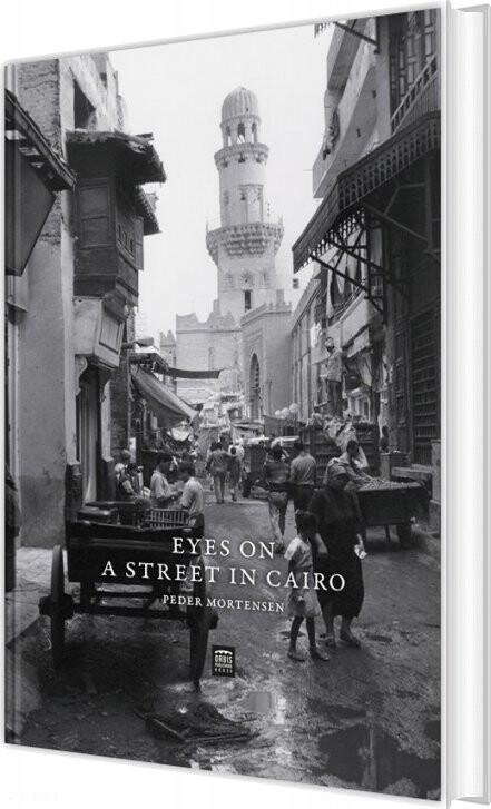 Eyes On A Street In Cairo - Peder Mortensen - Bog