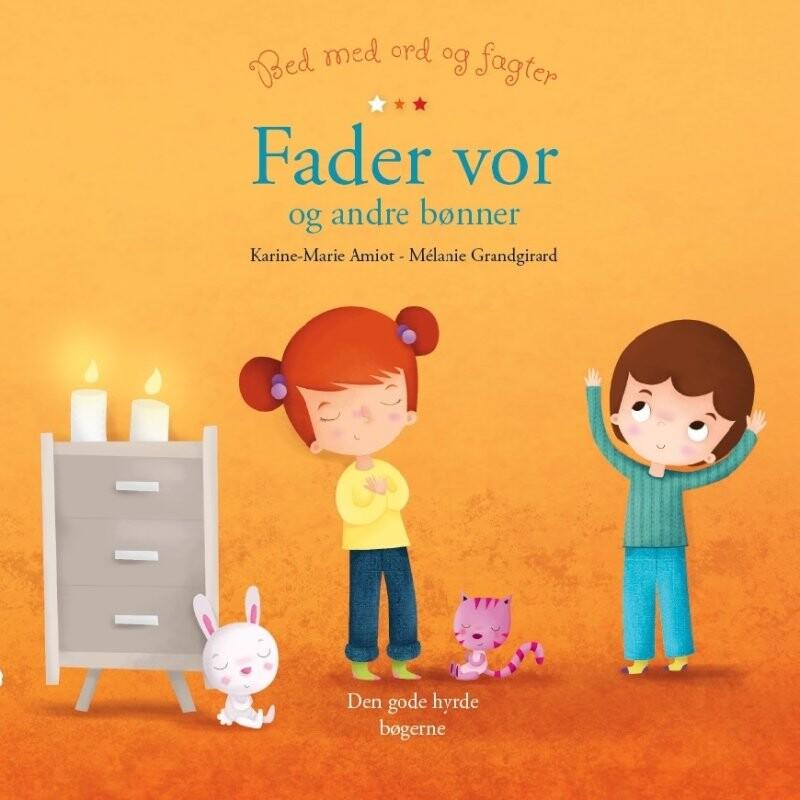 Image of   Fader Vor Og Andre Bønner - Mélanie Grandgirard - Bog