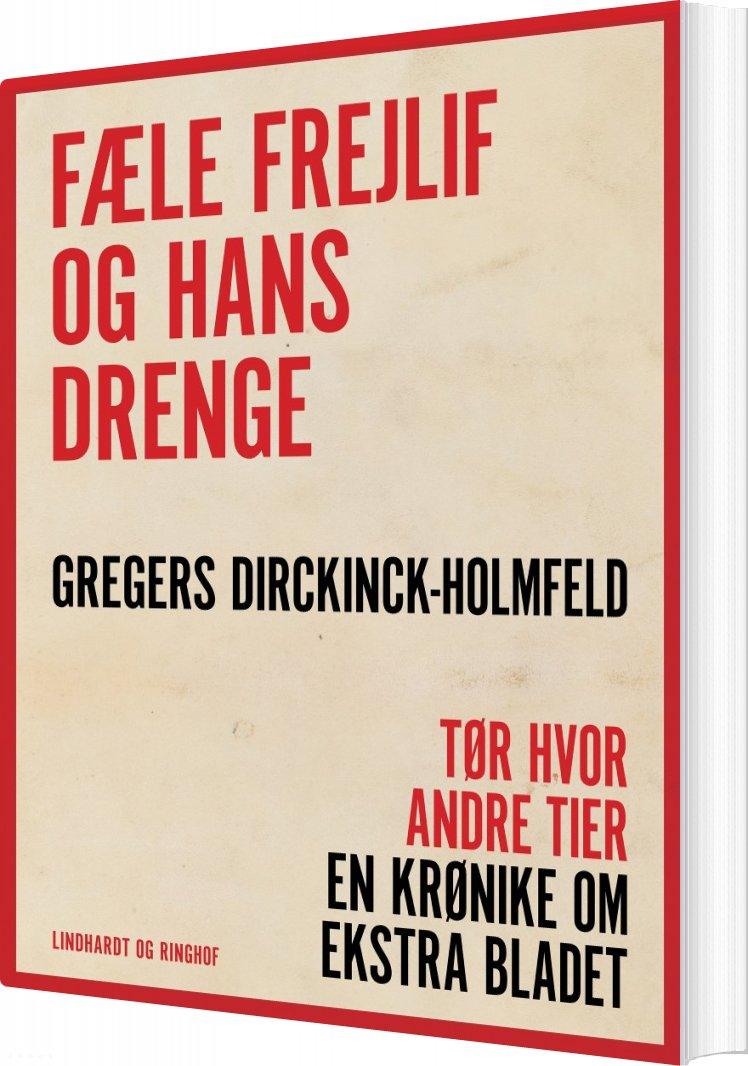 Fæle Frejlif Og Hans Drenge - Gregers Dirckinck Holmfeld - Bog