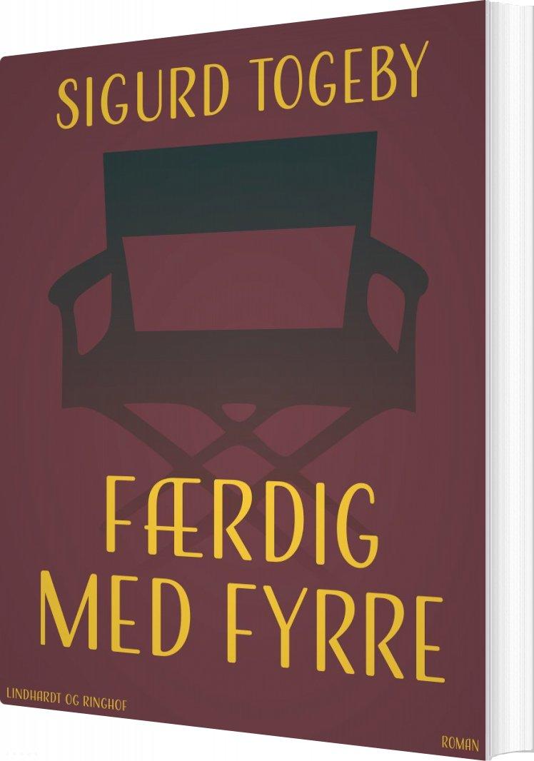 Færdig Med Fyrre - Sigurd Togeby - Bog