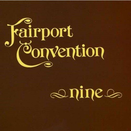 Image of   Fairport Convention - Nine [remastered] - CD