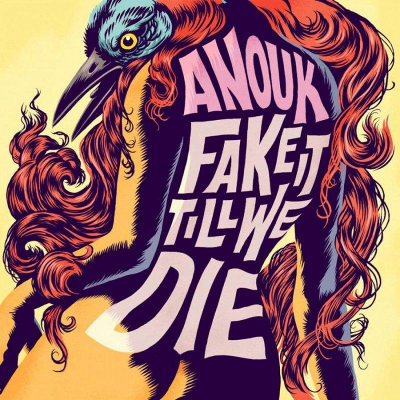 Image of   Anouk - Fake It Till We Die - Vinyl / LP